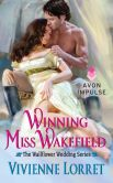 Book Cover Image. Title: Winning Miss Wakefield:  The Wallflower Wedding Series, Author: Vivienne Lorret