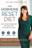 Book Cover Image. Title: The Hormone Reset Diet:  Heal Your Metabolism to Lose Up to 15 Pounds in 21 Days, Author: Sara Gottfried