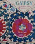 Book Cover Image. Title: Gypsy:  A World of Colour & Interiors, Author: Sibella Court