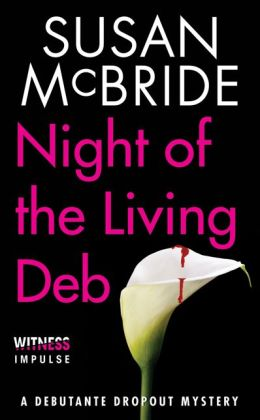 Night of the Living Deb (Debutante Dropout Series #4)