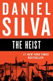 Book Cover Image. Title: The Heist:  A Novel, Author: Daniel Silva