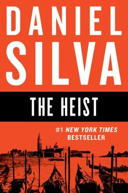 The Heist (Gabriel Allon Series #14)