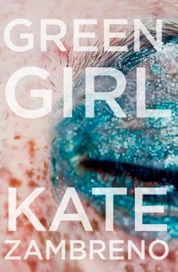 Green Girl: A Novel