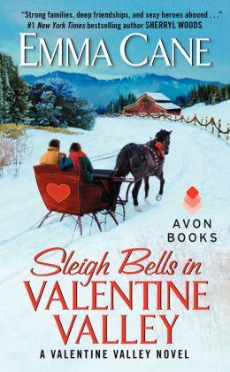 Sleigh Bells in Valentine Valley by Emma Cane