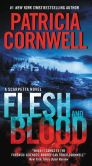 Book Cover Image. Title: Flesh and Blood (Kay Scarpetta Series #22), Author: Patricia Cornwell