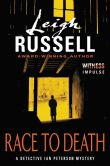 Book Cover Image. Title: Race to Death:  A Detective Ian Peterson Mystery, Author: Leigh Russell