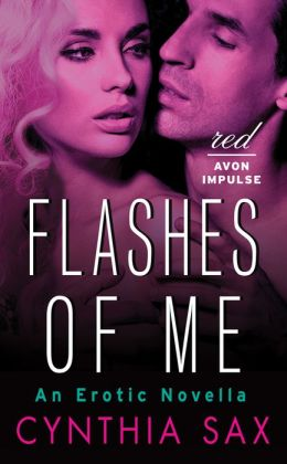 Flashes of Me: An Erotic Novella