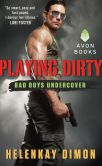 Book Cover Image. Title: Playing Dirty:  Bad Boys Undercover, Author: HelenKay Dimon