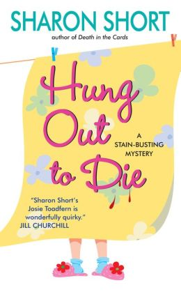 Hung Out to Die: A Stain-busting Mystery