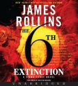 Book Cover Image. Title: The 6th Extinction (Sigma Force Series), Author: James Rollins