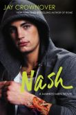 Book Cover Image. Title: Nash:  A Marked Men Novel, Author: Jay Crownover