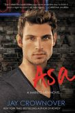 Book Cover Image. Title: Asa (Marked Men Series #6), Author: Jay Crownover