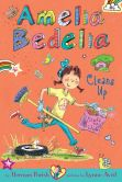 Book Cover Image. Title: Amelia Bedelia Chapter Book #6:  Amelia Bedelia Cleans Up, Author: Herman Parish