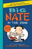 Book Cover Image. Title: Big Nate:  In the Zone (B&N Edition), Author: Lincoln Peirce