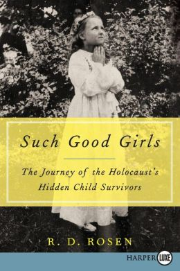 Such Good Girls LP: The Journey of the Holocaust's Hidden Child Survivors