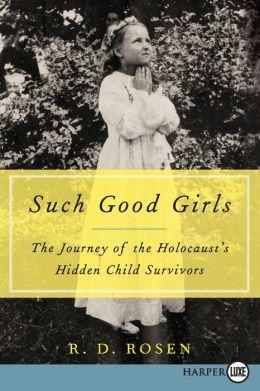 Such Good Girls LP: The Journey of the Holocaust's Hidden Child Survivors