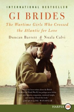 GI Brides LP: The Wartime Girls Who Crossed the Atlantic for Love
