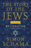 Book Cover Image. Title: The Story of the Jews Volume 2:  When Words Fail: 1492--Present, Author: Simon Schama