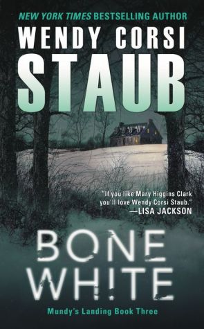 Bone White: Mundy's Landing Book Three