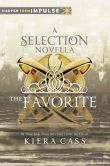 Book Cover Image. Title: The Favorite:  A Novella, Author: Kiera Cass