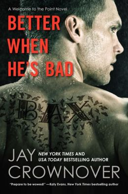 Better When He's Bad (Welcome to the Point Series #1)