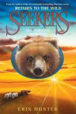 Book Cover Image. Title: Seekers:  Return to the Wild #5: The Burning Horizon, Author: Erin Hunter