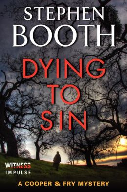 Dying to Sin (Ben Cooper and Diane Fry Series #8)