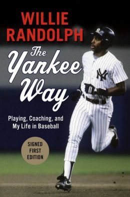 The Yankee Way: Playing, Coaching, and My Life in Baseball (Signed Book)