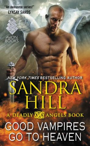 Good Vampires Go to Heaven: A Deadly Angels Book