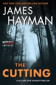 Book Cover Image. Title: The Cutting (McCabe and Savage Series #1), Author: James Hayman