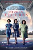 Book Cover Image. Title: Hidden Figures:  The American Dream and the Untold Story of the Black Women Mathematicians Who Helped Win the Space Race, Author: Margot Lee Shetterly