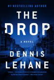 Book Cover Image. Title: The Drop, Author: Dennis Lehane