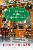 Book Cover Image. Title: Christmas at the Cupcake Cafe, Author: Jenny Colgan
