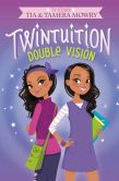 Book Cover Image. Title: Twintuition:  Double Vision, Author: Tia Mowry