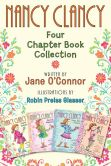 Book Cover Image. Title: Nancy Clancy:  Four Chapter Book Collection: Nancy Clancy, Super Sleuth; Nancy Clancy, Secret Admirer; Nancy Clancy Sees the Future; Nancy Clancy, Secret of the Silver Key, Author: Jane O'Connor