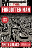 Book Cover Image. Title: The Forgotten Man Graphic Edition:  A New History of the Great Depression (PagePerfect NOOK Book), Author: Amity Shlaes