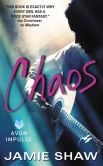 Book Cover Image. Title: Chaos:  Mayhem Series #3, Author: Jamie Shaw