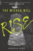 The Wicked Will Rise (Dorothy Must Die Series #2)