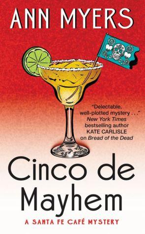 Cinco de Mayhem: A Santa Fe Cafe Mystery