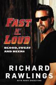 Book Cover Image. Title: Fast N' Loud:  Blood, Sweat and Beers, Author: Richard Rawlings