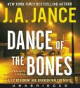 Book Cover Image. Title: Dance of the Bones CD:  A J. P. Beaumont and Brandon Walker Novel, Author: J. A. Jance
