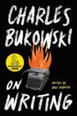 Book Cover Image. Title: On Writing, Author: Charles Bukowski