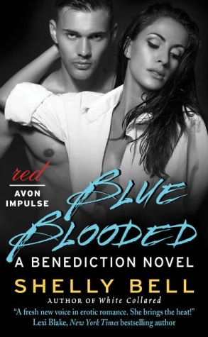 Blue Blooded: A Benediction Novel