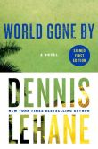 Book Cover Image. Title: World Gone By (Signed Book), Author: Dennis Lehane