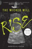 The Wicked Will Rise (B&N Exclusive Edition) (Dorothy Must Die Series #2)