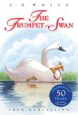 Book Cover Image. Title: The Trumpet of the Swan, Author: E. B. White