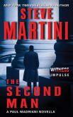 Book Cover Image. Title: The Second Man:  A Paul Madriani Novella, Author: Steve Martini