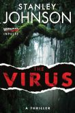 Book Cover Image. Title: The Virus, Author: Stanley Johnson