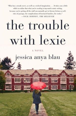 The Trouble with Lexie: A Novel