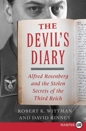 The Devil's Diary LP: Alfred Rosenberg and the Stolen Secrets of the Third Reich